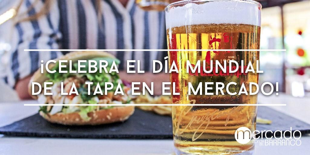 El Día Mundial de la Tapa se saborea de la mejor forma en el Mercado Lonja del Barranco